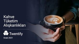 Kahve Tüketim Alışkanlıkları_v03