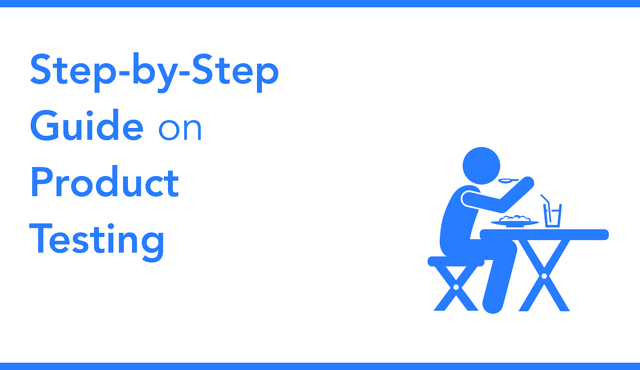 Product Testing Research: A Step by Step Guide