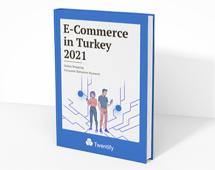 E-commerce Report in Turkey